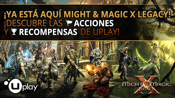 ¡Acciones y Recompensas de Uplay en Might & Magic X Legacy!