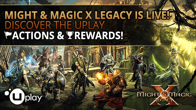 Might & Magic X Legacy is live: Discover the Uplay Actions and Rewards!
